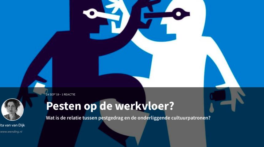 Pesten op de werkvloer? De relatie tussen pestgedrag en cultuur